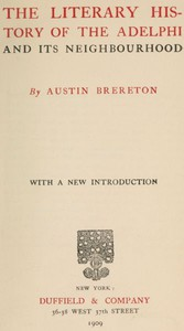 Cover of The Literary History of the Adelphi and Its Neighbourhood