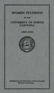 Cover of Women Students in the University of North Carolina: 1897-1922