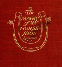 Cover of The Magic of the Horse-shoe, with other folk-lore notes