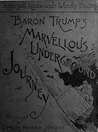 Cover of Baron Trump's Marvellous Underground Journey