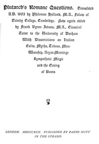 Cover of Plutarch's Romane Questions With dissertations on Italian cults, myths, taboos, man-worship, aryan marriage, sympathetic magic and the eating of beans