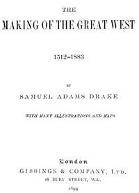 Cover of The Making of the Great West, 1512-1883