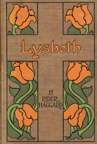 Cover of Lysbeth, a Tale of the Dutch