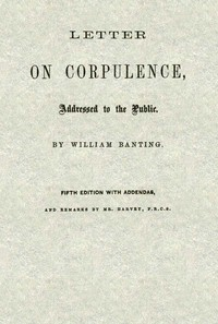 Cover of Letter on Corpulence, Addressed to the Public