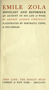 Cover of Émile Zola, Novelist and Reformer: An Account of His Life & Work