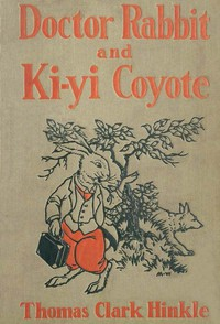 Cover of Doctor Rabbit and Ki-Yi Coyote