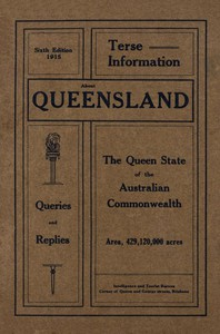 Queensland, the Rich but Sparsely Peopled Country, a Paradise for Willing Workers
