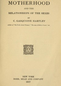 Cover of Motherhood and the Relationships of the Sexes