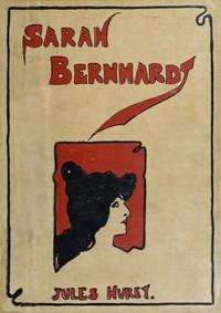 Cover of Sarah Bernhardt