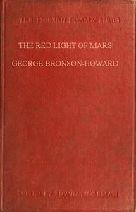 The Red Light of Mars; or, A Day in the Life of the Devil A Philosophical Comedy