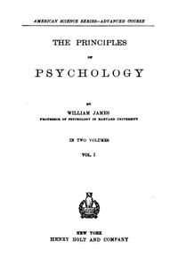 The Principles of Psychology, Volume 1 (of 2)