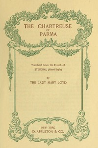 Cover of The Chartreuse of ParmaTranslated from the French of Stendhal (Henri Beyle)