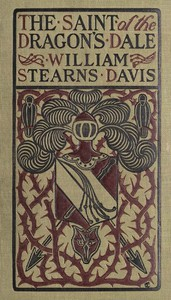 Cover of The Saint of the Dragon's Dale: A Fantastical Tale