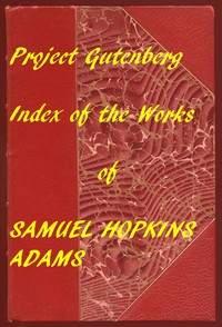 Cover of Index of the Project Gutenberg Works of Samuel Hopkins Adams