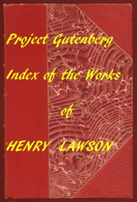 Index of the Project Gutenberg Works of Henry Lawson