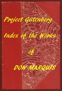 Cover of Index of the Project Gutenberg Works of Don Marquis