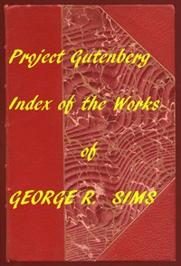Cover of Index of the Project Gutenberg Works of George R. Sims