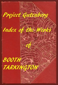 Cover of Index of the Project Gutenberg Works of Booth Tarkington