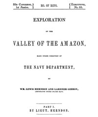 Cover of Exploration of the Valley of the Amazon, Part 1 (of 2)