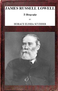 Cover of James Russell Lowell, A Biography; vol. 1/2