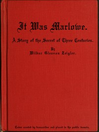 Cover of It Was Marlowe: A Story of the Secret of Three Centuries