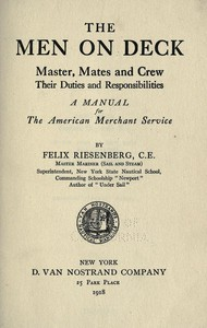 Cover of The Men on Deck: Master, Mates and Crew, Their Duties and Responsibilities