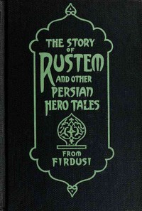 Cover of The Story of Rustem, and other Persian hero tales from Firdusi