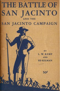 Cover of The Battle of San Jacinto and the San Jacinto Campaign