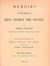Cover of Memoirs of the Reign of King George the Second, Volume 2 (of 3)