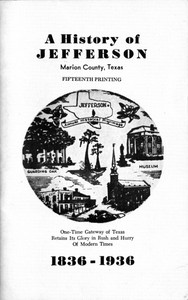 A History of Jefferson, Marion County, Texas, 1836-1936