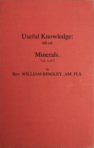 Cover of Useful Knowledge: Volume 1. Minerals Or, a familiar account of the various productions of nature