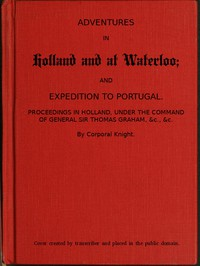 Cover of Adventures in Holland and at Waterloo; and Expedition to Portugal