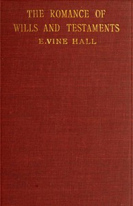 Cover of The Romance of Wills and Testaments