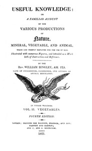 Cover of Useful Knowledge: Volume 2. Vegetables Or, a familiar account of the various productions of nature