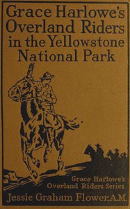 Cover of Grace Harlowe's Overland Riders in the Yellowstone National Park