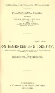 On Sameness and Identity: A Psychological Study Being a Contribution to the Foundations of a Theory of Knowledge