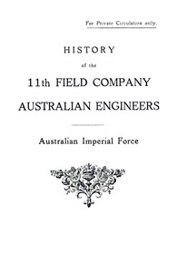 Cover of History of the 11th Field Company Australian Engineers, Australian Imperial Force