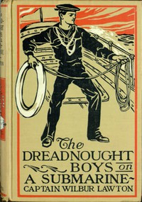 Cover of The Dreadnought Boys on a Submarine