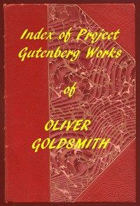 Index of the Project Gutenberg Works of Oliver Goldsmith