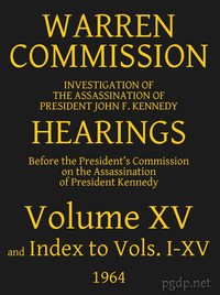 Cover of Warren Commission (15 of 26): Hearings Vol. XV (of 15)