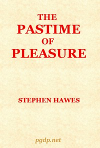 Cover of The Pastime of Pleasure: An Allegorical Poem