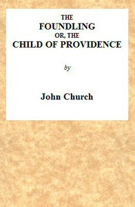 The Foundling; or, The Child of Providence