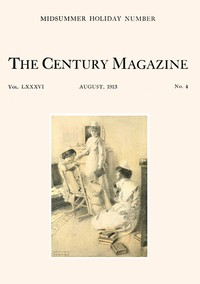 Cover of The Century Illustrated Monthly Magazine, August, 1913Vol. LXXXVI. New Series: Vol. LXIV. May to October, 1913