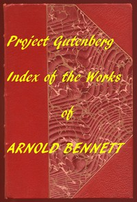 Cover of Index of the Project Gutenberg Works of Arnold Bennett