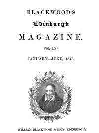 Cover of Blackwood's Edinburgh Magazine, Volume 61, No. 375, January-June, 1847