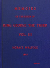Cover of Memoirs of the Reign of King George the Third, Volume 3 (of 4)