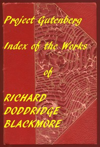 Index of the Project Gutenberg Works of R. D. Blackmore