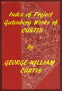 Cover of Index of the Project Gutenberg Works of George William Curtis