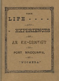 The Life and Experiences of an Ex-Convict in Port Macquarie