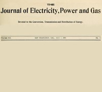 The Journal of Electricity, Power and Gas, Volume XX, No. 18, May 2, 1908Devoted to the Conversion, Transmission and Distribution of Energy